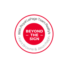 Beyond the Sign – The Royal LePage Team Experience: Taking You Beyond The Sign