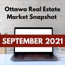Ottawa Real Estate Market Snapshot September 2021